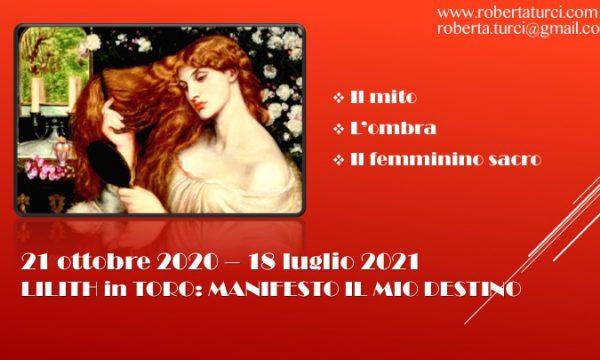LILITH IN TORO: MANIFESTA IL TUO DESTINO!, di Roberta Turci