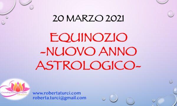 EQUINOZIO 2021 – NUOVO ANNO ASTROLOGICO